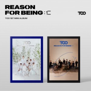 Album TOO REASON FOR BEING